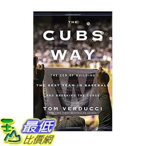 [106美國直購] 2017美國暢銷書 The Cubs WayThe Zen of Building the Best Team in Baseball and Breaking the Curse