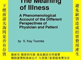 二手書博民逛書店The罕見Meaning Of Illness-疾病的意義Y436638 S. Kay Toombs Spri