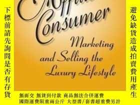 二手書博民逛書店The罕見Affluent Consumer: Marketing And Selling The Luxury
