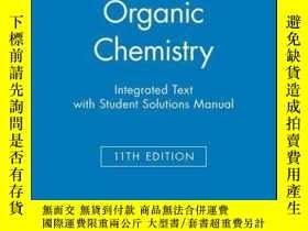 二手書博民逛書店Organic罕見Chemistry, 11e Integrated Text with Student Solu