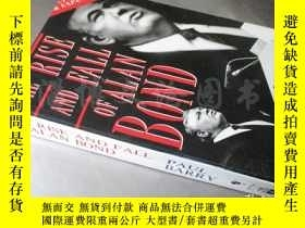 二手書博民逛書店The罕見Rise and Fall of Alan Bond【32開 英文原版】(有水跡)Y16472 Pa