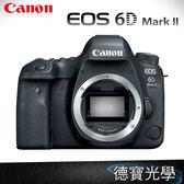 Canon  EOS 6D Mark II BODY 6D2 總代理公司貨  登錄送好禮