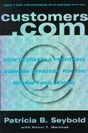 二手書《Customers.com: How to Create a Profitable Business Strategy for the Internet and Beyond》 R2Y 0812930371