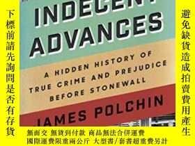 二手書博民逛書店Indecent罕見AdvancesY364682 James Polchin Counterpoint 出