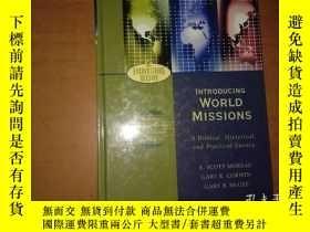 二手書博民逛書店Introducing罕見World Missions: A Biblical, Historical, and