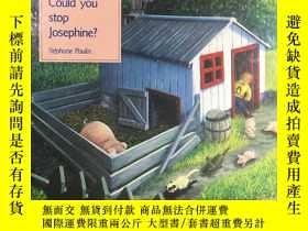 二手書博民逛書店精裝大開本Could罕見You Stop Josephine?Y