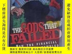 二手書博民逛書店英文原版罕見The Gods That Failed by La