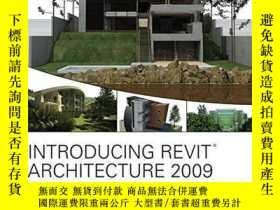 二手書博民逛書店Introducing罕見Revit Architecture 2009Y256260 Greg Demcha