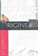 二手書博民逛書店 《Origins: Linking Science and Scripture》 R2Y ISBN:0828013284│Review and Herald Pub Assoc