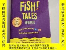 二手書博民逛書店Fish!罕見Tales : Real-life Stories to Help You Transform Yo