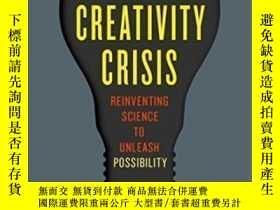 二手書博民逛書店The罕見Creativity Crisis: Reinventing Science To Unleash Po
