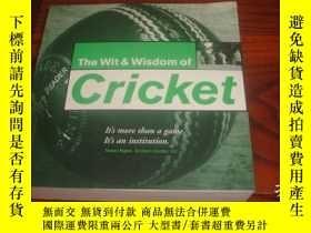二手書博民逛書店Wit罕見and Wisdom of CricketY14635