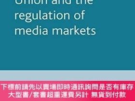 二手書博民逛書店The罕見European Union And The Regulation Of Media Markets
