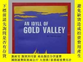 二手書博民逛書店AN罕見IDYLL OF GOLD VALLEY[金色山谷的田園