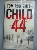 【書寶二手書T1/原文小說_LRG】Child 44_Tom Rob Smith