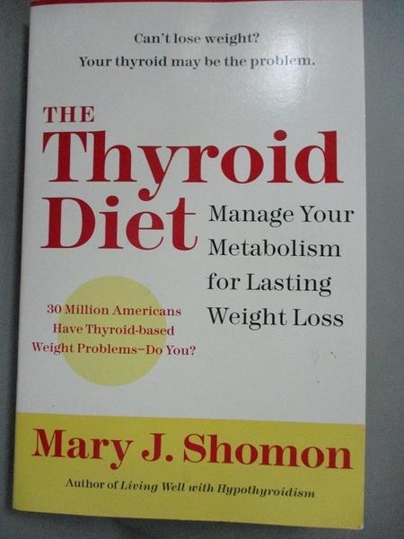 【書寶二手書T8/原文小說_BOA】The Thyroid Diet: Manage Your Metabolism f