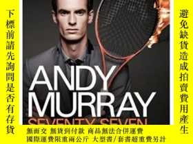 二手書博民逛書店Andy罕見Murray: Seventy-seven: My Road To Wimbledon Glory