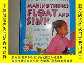 二手書博民逛書店Making罕見Things Float and SinkY25820 出版2009