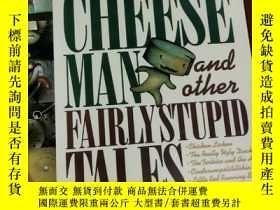 二手書博民逛書店THE罕見STINKY CHEESE MAN FAIRLY STUPID TALES 兒童讀物 英文版Y424