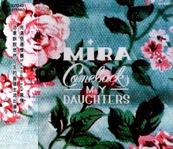 MIRA COMEBACK MY DAUGHTERS CD  (購潮8)