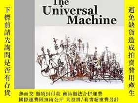 二手書博民逛書店The罕見Universal Machine-萬能機器Y436638 Fred Moten Duke Univ