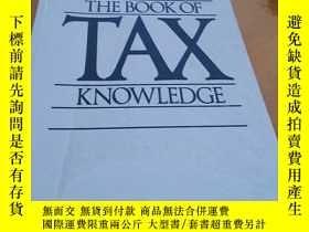 二手書博民逛書店THE罕見BOOK OF TAX KNOWLEDGEY26788
