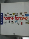 【書寶二手書T2/設計_YGR】Home for Two 二人館2005