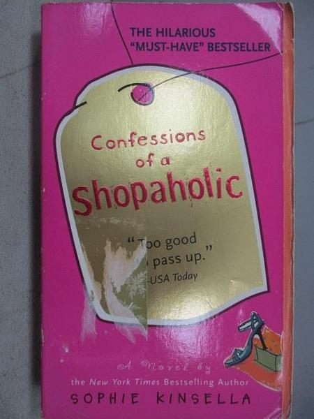 【書寶二手書T2/原文小說_FSW】Confessions of a Shopaholic_Sophie Kinsella