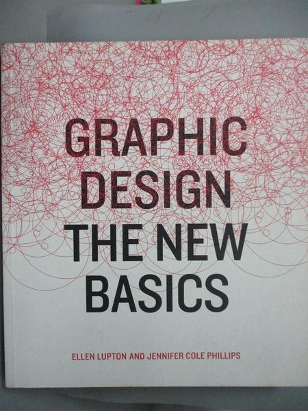 【書寶二手書T7/廣告_EQN】Graphic Design: The New Basics_Lupton, Ellen