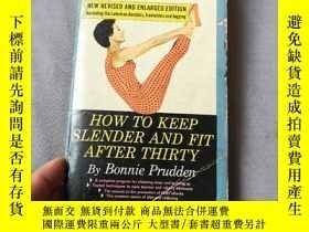 二手書博民逛書店How罕見to keep slender and fit aft