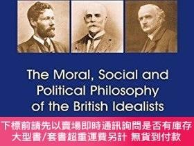 二手書博民逛書店The罕見Moral, Social And Political Philosophy Of The Britis