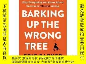 二手書博民逛書店英文原版Barking罕見Up the Wrong Tree:
