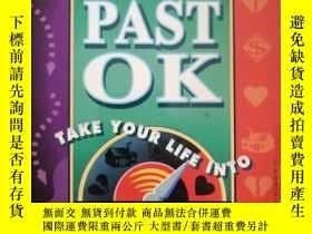 二手書博民逛書店16開英文原版罕見Getting past OK :Take y