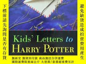 二手書博民逛書店英文原版罕見Kids Letters to----HARRY