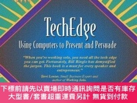 二手書博民逛書店 Techedge :罕見Using Computers to Present and Persuade (Par