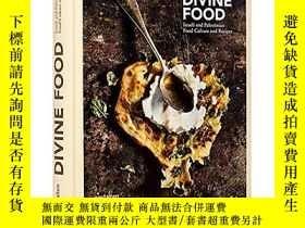 二手書博民逛書店Divine罕見Food 神聖的食物:以色列和巴勒斯坦的飲食文化和食譜Y21066 David Haliva