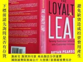 二手書博民逛書店The罕見Loyalty Leap: Turning Custo