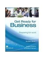 二手書博民逛書店 《Get Ready for Business Student Book 1: Preparing for Work》 R2Y ISBN:0230039790│Vaughan