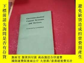 二手書博民逛書店Electromechanical罕見Control Systems and DevicesY281199 E