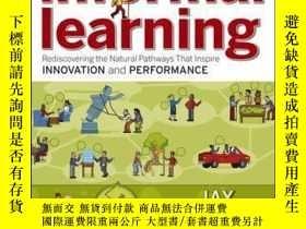 二手書博民逛書店Informal罕見Learning: Rediscovering the Natural Pathways Th
