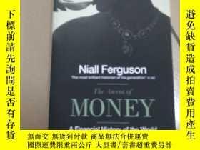 二手書博民逛書店The罕見ascent of money- A Financia