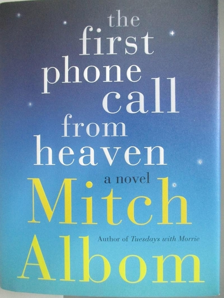 【書寶二手書T5/原文小說_AR5】The First Phone Call from Heaven_Mitch Albom