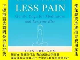 二手書博民逛書店Sit罕見With Less Pain: Gentle Yoga for Meditators and Every