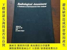 二手書博民逛書店Radiological罕見Assessment A Textbook on Environmental Dos
