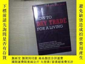 二手書博民逛書店HOW罕見TO DAY TRADE FOR A LIVING (
