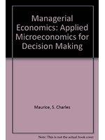 二手書博民逛書店《Managerial Economics: Applied Microeconomics for Decision Making》 R2Y ISBN:0256082685