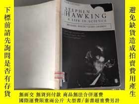 二手書博民逛書店Stephen罕見Hawking: A Life In Scie