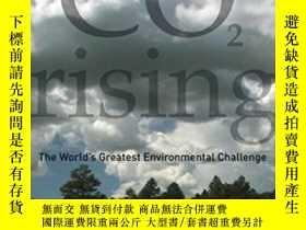 二手書博民逛書店Co2罕見Rising: The World s Greatest Environmental Challenge