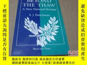 二手書博民逛書店beyond罕見the thaw:a new national strategy 【英文版】Y19588 S.