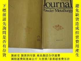 二手書博民逛書店粉末冶金國際期刊1989罕見25 4Y333229 出版1989